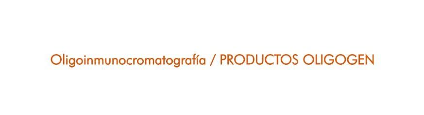 Oligoinmunocromatografía / PRODUCTOS OLIGOGEN
